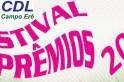 Últimos dias para você participar do Festival de Prêmios da CDL de Campo Erê.