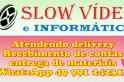 Comunicado – Slow Vídeo e Informática